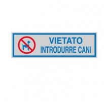TARGHETTA ADESIVA 165x50mm VIETATO INTRODURRE CANI 96670 - Conf da 10 pz.